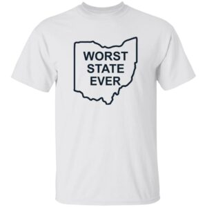Worst State Ever Shirt Penn State Football Penn State Worst State Ever Ohio State