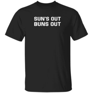 Madison Beer Sun's Out Buns Out T Shirt